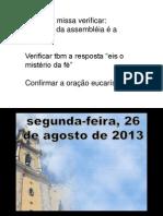 2013.04.06 Liturgia Missa Domingo