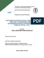 FACTORES DE RIESGOS SOCIO FAMILIARES QUE AFECTAN LA INTEGRIDAD FAMILIAR. ESTUDIANTES ESCUELA PROFESIONAL DE TRABAJO SOCIAL 2012