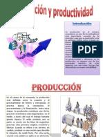 La Produccion y Productividad