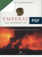 (Emperador 01) Emperador. Las Puertas de - Conn Iggulden