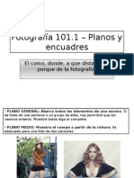 Fotografía 101-1 Planos y encuadres