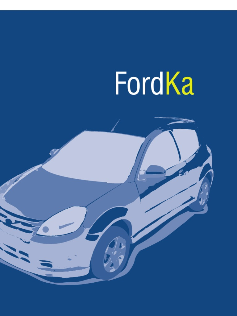 manual ford ka novo rh pt scribd com manual do proprietario ford ka 2009 pdf manual do proprietario ford ka 2009 pdf