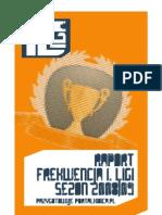 Frekwencja polskiej 1. Ligi w sezonie 2008/09