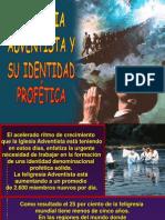 La Iglesia Adventista y su identidad profética