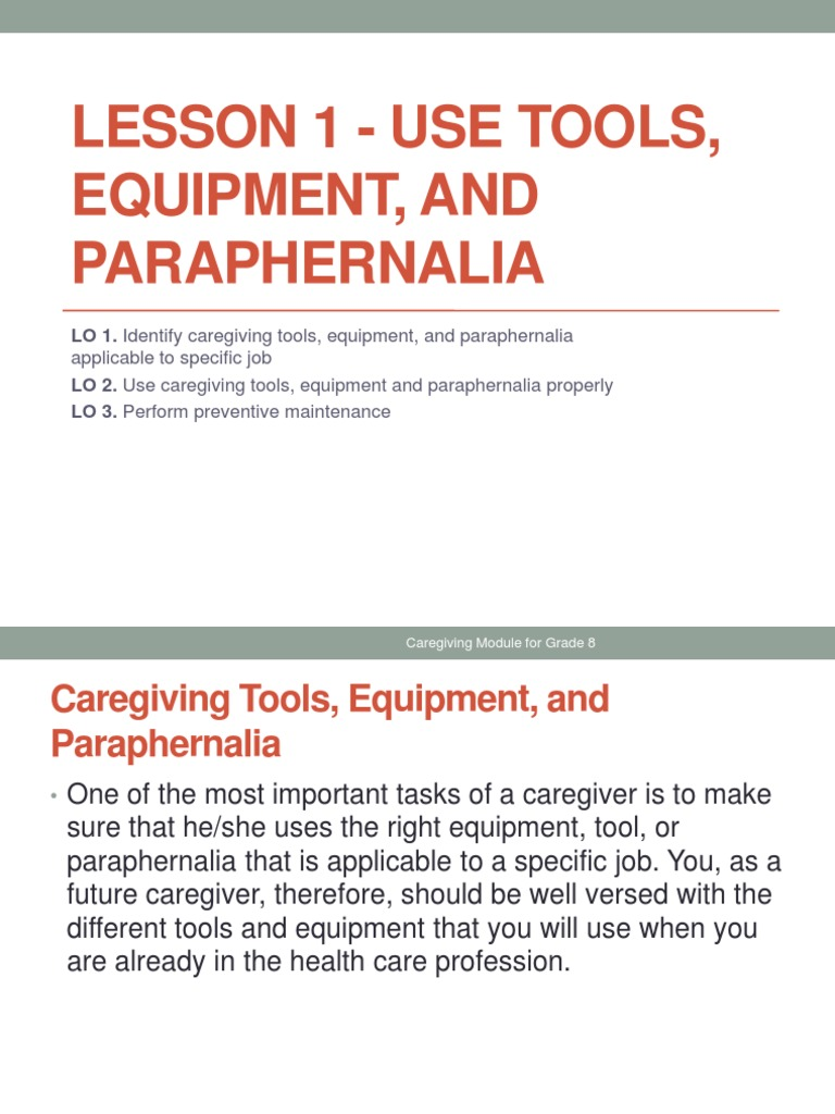 Kitchen Tools And Equipment With Meaning lesson 1 - use tools, equipment, paraphernalia in caregiving.pptx