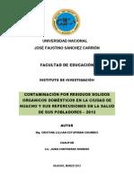 CONTAMINACIÓN POR RESIDUOS SÓLIDOS ORGÁNICOS DOMÉSTICOS EN LA CIUDAD DE HUACHO Y SUS REPERCUSIONES EN LA SALUD DE SUS POBLADORES – 2012