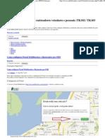 Como configurar Portal Mobiltracker e Rastreador por SMS Fórum para usuários de rastreadores veiculares e pessoais (TK102 _ TK103 _TK...)