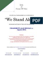 """Chiarimenti Alle Regole """"We Stand Alone!"""" 1.4"""