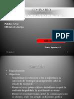 Atendimento Publico - Curso de Oficiais de Justiça