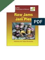 Raw Jams and Jam Pies