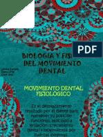 Biologia y Fisica Del Mov. Dental