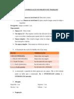 DICAS PARA FORMATA+ç+âO DO PROJETO DE TRABALHO ADMINISTRA+ç+âO 2013