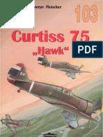 """(Wydawnictwo Militaria No.103) Curtiss 75 """"Hawk"""", Vol. 1"""