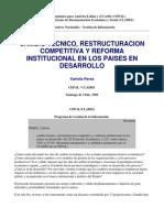 Perez (1996) Cambio Técnico, restructuración competitiva y reforma institucional en los países en desarrollo