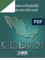 Las Personas Con Discapacidad en Mexico. Una Vision Censal