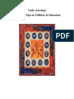 Vedic Astrology Predictive Tips on Children & Education