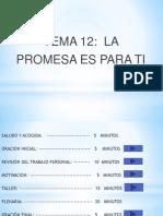 12. La Promesa Es ..