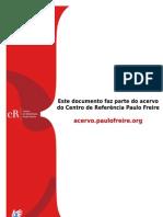GADOTTI Moacir - A Escola e o Professor - Paulo Freire e a Paixao de Ensinar