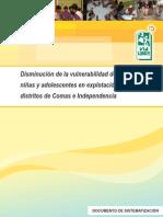 Disminución de la vulnerabilidad de los niños, niñas y adolescentes en explotación sexual de los distritos de Comas e Independencia