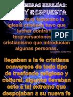 LAS PRIMERAS HEREJÍAS