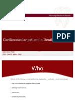 Cardiovasular Patient in Dentistry