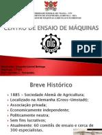 Centro de Ensaio de Máquinas - DLG