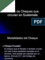LEGISLACION 1er PARCIAL Clases de Cheques Que Circulan en Guatemala