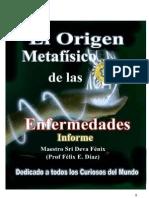 Origen metafísico de las Enfermedades - Informe