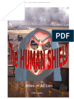 The Human Shield - Allies or All Lies