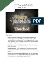 Part 7 - Touched (Luke 5-1-32)
