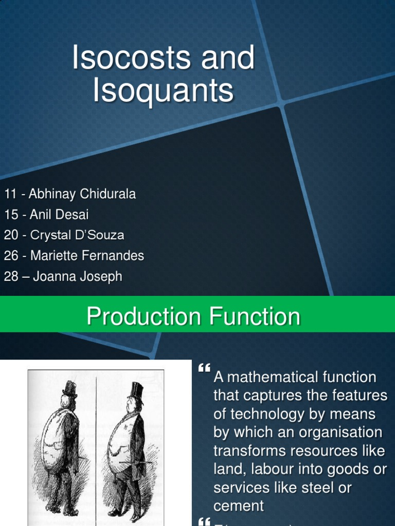 Isoquants and Isocosts | Production Function | Output ...