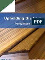 Frostykitten - Upholding the Law