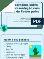 APRESENTAÇ_POWER POINT_09_07_13