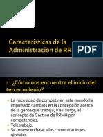 Características de la Administración de RRHH