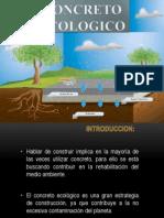Concreto Ecologico y Materiales Cimenticios.pptx