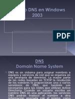 Clase 07 - SERVICIOS DNS EN WINDOWS 2003