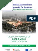 CICLOS FORMATIVOS DE GRADO MEDIO. Oferta 2013/14. Instituto Virgen de la Paloma.