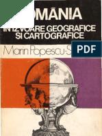România în izvoare geografice şi cartografice Din antichitate pînă în pragul veacului nostru  - Marin Popescu-Spineni