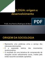 Origem e Desenvolvimento - Sociologia Da Ed.