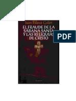 Juan Eslava Galán - El fraude de la Sábana Santa y las reliquias de Cristo