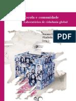 ESCOLA E COMUNIDADE - LABORATÓRIOS DE CIDADANIA GLOBAL