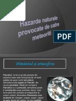 Hazarde Naturale Provocate de Meteoriti