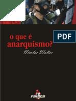 O Que é Anarquismo - Nicolas Walter