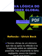 A NOVA LÓGICA DO PODER GLOBAL