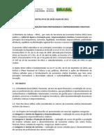 EDITAL DE APOIO A FORMAÇÃO PARA PROFISSIONAIS E EMPREENDEDORES CRIATIVOS