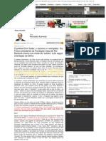 """O petista Emir Sader, o racismo e a estupidez. Ou_ Futuro presidente da Fundação Casa de Rui Barbosa chama sua chefe de """"autista"""" e diz seguir orientação de Dilma _ Reinaldo Azevedo - Blog - VEJA.com"""