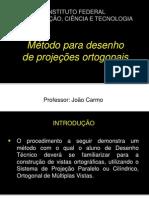 Metodo Para Desenho de Projecoes Ortogonais