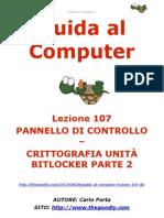 Guida al Computer - Lezione 107 - Pannello di Controllo - Crittografia unità BitLocker Parte 2