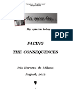 """""""Facing the consequences""""  of wrong behaviour"""