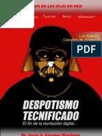 Despotismo Tecnificado, El Fin de La Revolucion Digital (Jorge Lizama)